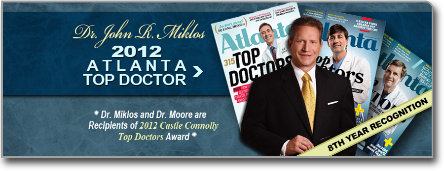 Dr. John R Miklos 2012 Atlanta Top Doctor